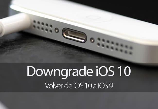 Volver de iOS 10 a iOS 9