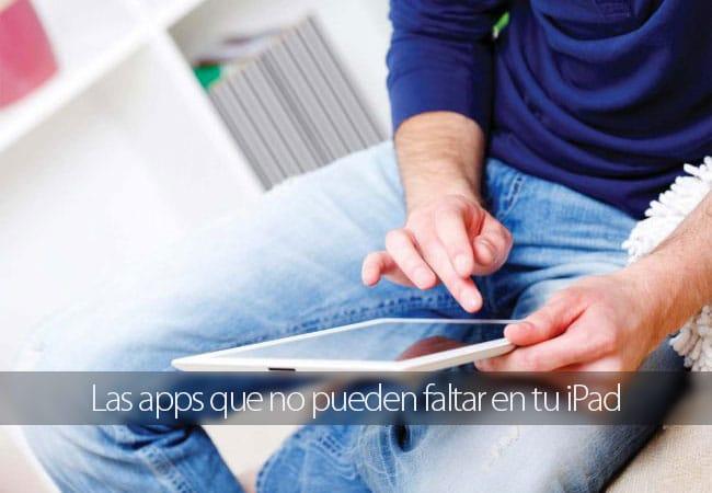 Apps Imprescindibles para iPad