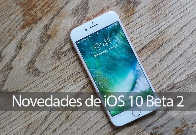 Novedades iOS 10 Beta 2