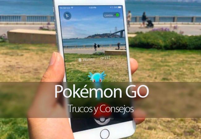 Pokémon GO: Trucos y Consejos