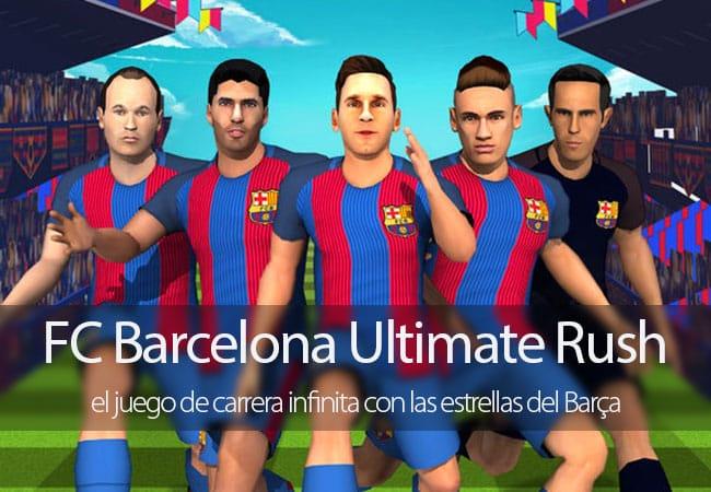 FC Barcelona Ultimate Rush, el juego de carrera infinita con las estrellas del Barça