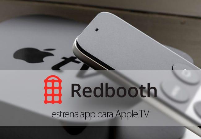 Redbooth estrena app para el Apple TV