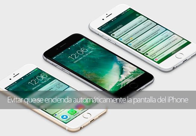 Cómo evitar el encendido automático de la pantalla del iPhone en iOS 10