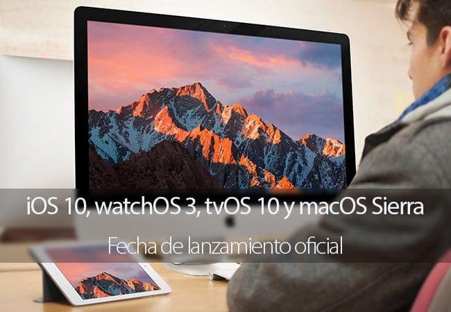 Fecha de lanzamiento de iOS 10 y macOS Sierra