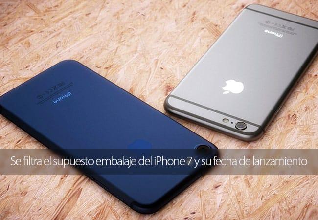 Se filtra el supuesto embalaje del iPhone 7 y su fecha de lanzamiento