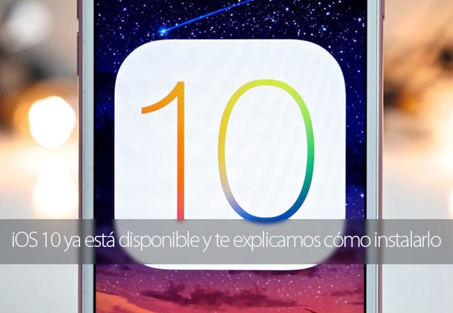 iOS 10 Disponible