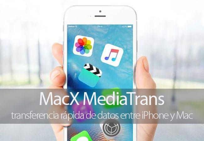 MacX MediaTrans, transferencia rápida de datos entre iPhone y Mac