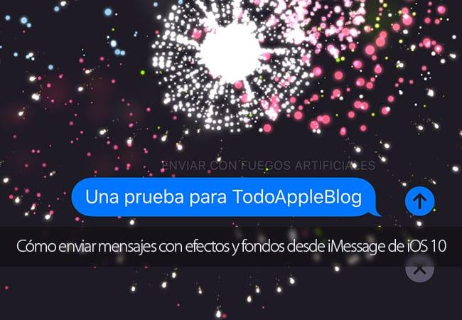 Cómo enviar mensajes con efectos y fondos desde iMessage de iOS 10