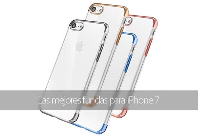 Las mejores fundas para iPhone 7
